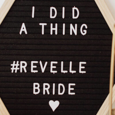 I did a thing - Revelle Bride